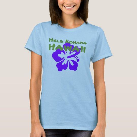 Hele Kohana (Get Naked) Hawaii T-Shirt