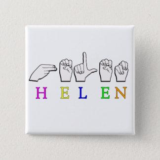 HELEN ASL NAME SIGN FINGERSPELLED PINBACK BUTTON
