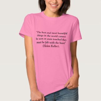 Helen Keller Beauty Quote T-shirt