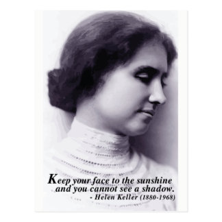 Helen Keller '...face to sunshine' quote postcard
