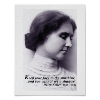 Helen Keller '...face to sunshine' quote poster