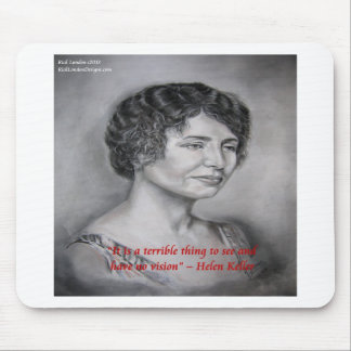Helen Keller Having Vision Wisdom Quote Mouse Pad