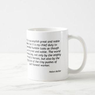 Helen Keller - Humble Tasks Classic White Coffee Mug