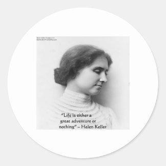 "Helen Keller ""Life Is Adventure"" Wisdom Quote Gift Classic Round Sticker"