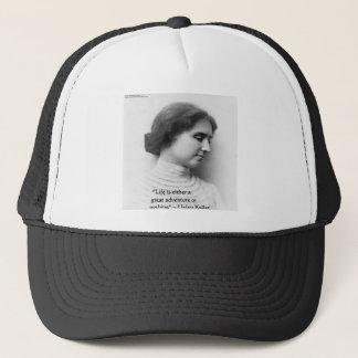 """Helen Keller """"Life Is Adventure"""" Wisdom Quote Gift Trucker Hat"""