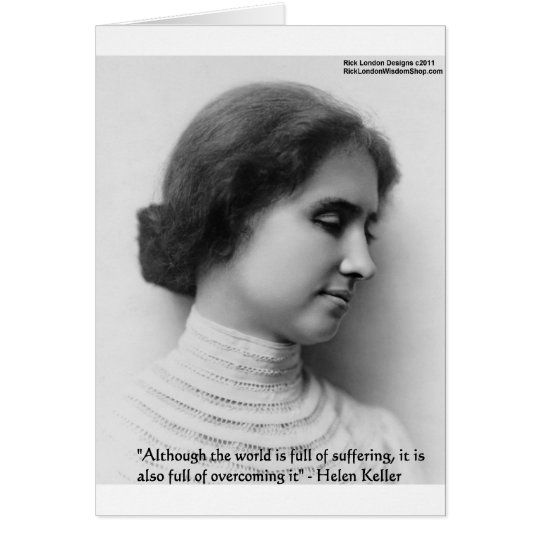 "Helen Keller ""Obstacles"" Wisdom Quote Gifts & Card"