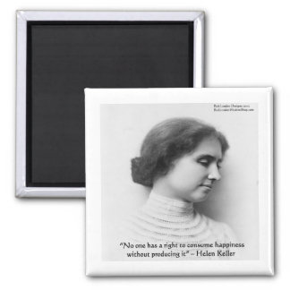 """Helen Keller """"Right 2 Happiness"""" Wisdom Quote Gift Magnet"""