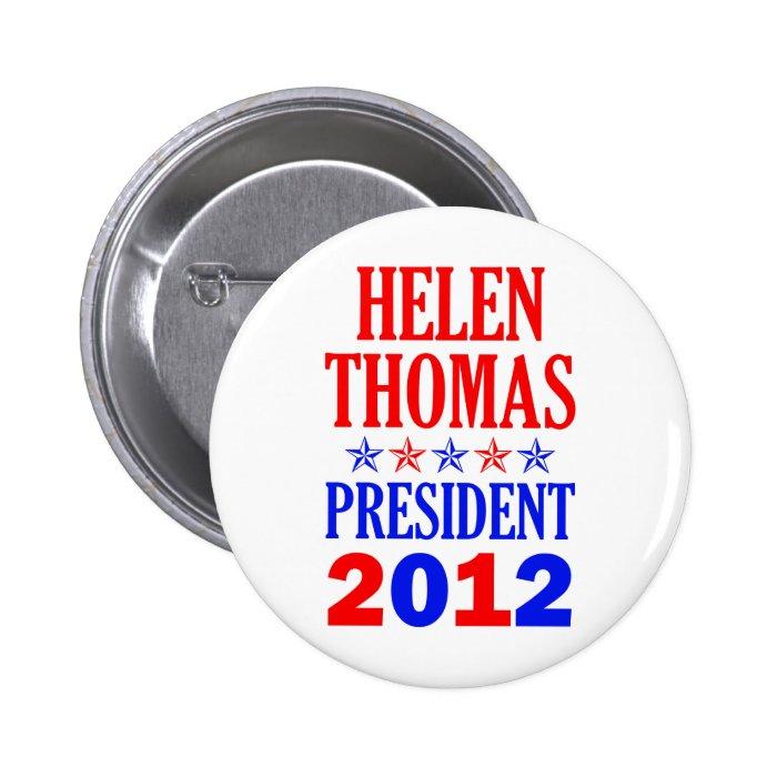HELEN THOMAS FOR PRESIDENT Button