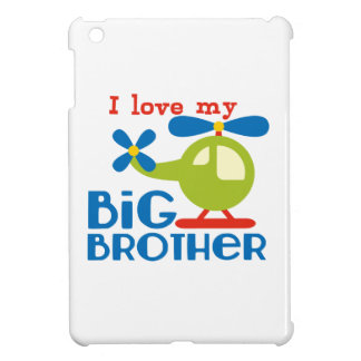 Helicopter I Love my Big Brother iPad Mini Covers
