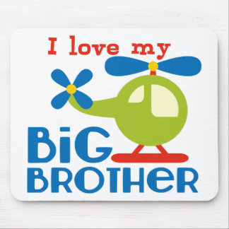 Helicopter I Love my Big Brother Mousepads