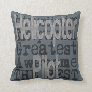 Helicopter Pilot Extraordinaire Throw Pillow
