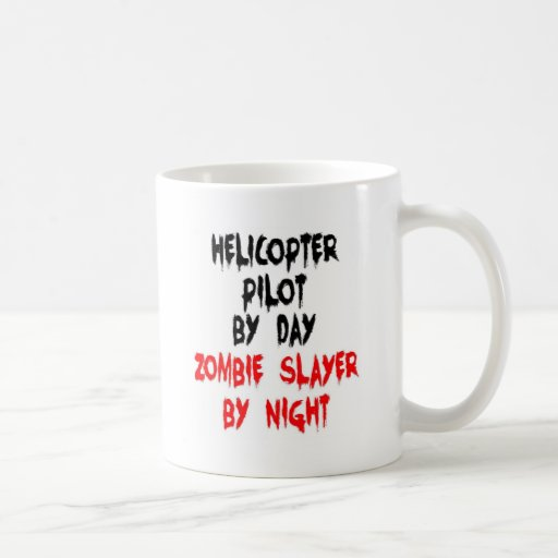 Helicopter Pilot Zombie Slayer Coffee Mugs