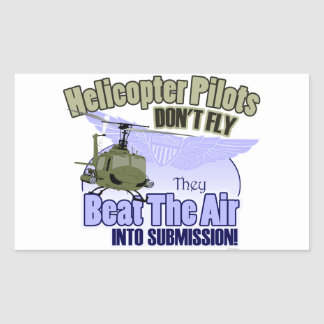 Helicopter Pilots Don t Fly UH-1 Rectangular Sticker
