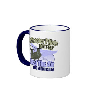 Helicopter Pilots Don't Fly... [CH-47] Ringer Mug