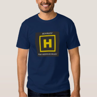 Helicopter Runways Tee Shirts