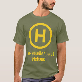 Helipad ⚠ Thai Language Script ⚠ T-Shirt