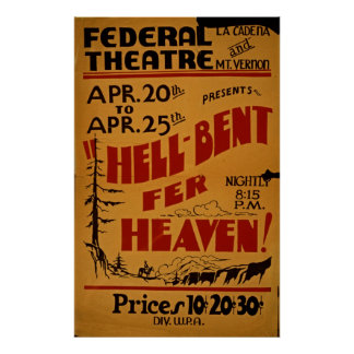 Hell Bent Fer Heaven At Federal Theatre WPA Poster