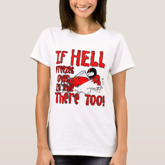 Hell Freezes Over T-Shirt