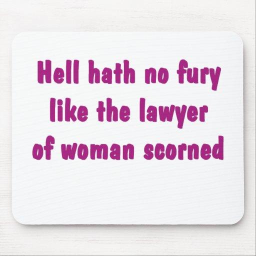 Hell Hath No Fury Lawyer Mousepad