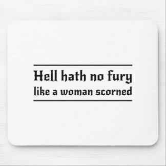 Hell Hath No Fury Like a Woman Scorned Mousepad
