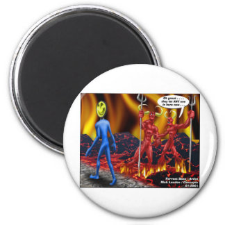 Hell Hath No Vacancies Funny Gifts Tees Mugs Etc 2 Inch Round Magnet