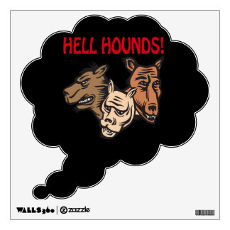 Hell Hounds Wall Decal