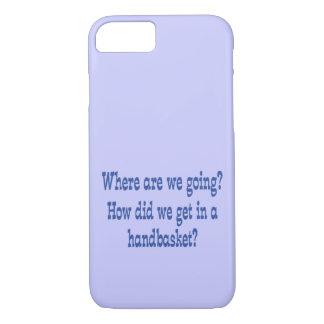 Hell in a Handbasket - Custom iPhone 8/7 Case