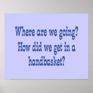 Hell in a Handbasket - Custom Print