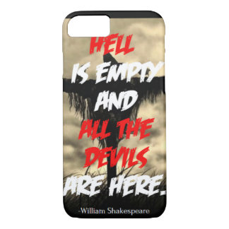 Hell is empty iPhone 7 case