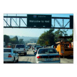 Hell is the 405 Freeway Greeting Card