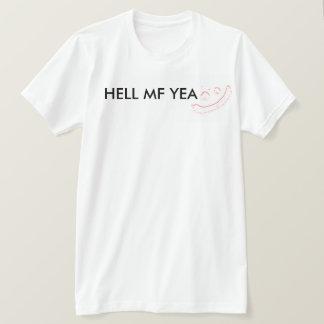HELL MF YEA! T-Shirt