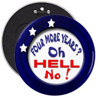 Hell No 6 Inch Round Button