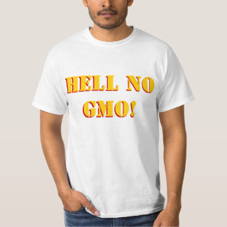 Hell No GMO Stencil font, front and back, Custom! Tee Shirt