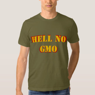 Hell No GMO Stencil font, front and back T Shirt