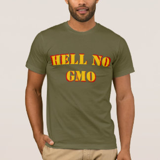 Hell No GMO Stencil font, front and back T-Shirt