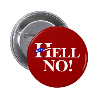 Hell No Hillary - white -.png Pinback Button