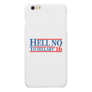 Hell No To Hillary '16 Matte iPhone 6 Plus Case