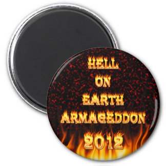 Hell on earth fire and flames. 2 inch round magnet