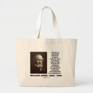 Hell To Be Endured Hereafter William James Quote Canvas Bag