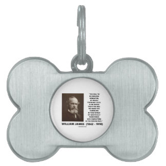 Hell To Be Endured Hereafter William James Quote Pet ID Tag