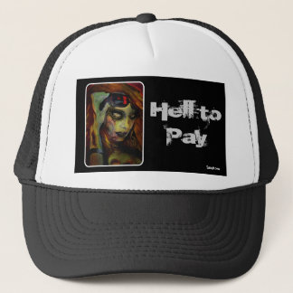 Hell to Pay Trucker Hat