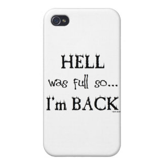 Hell was full cases for iPhone 4