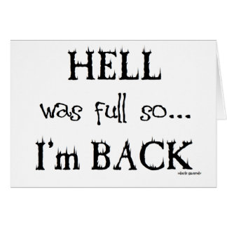 Hell was full greeting card