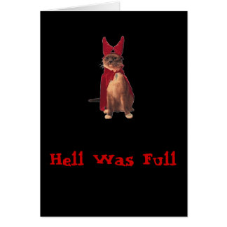 Hell Was Full So I came Back - notecard