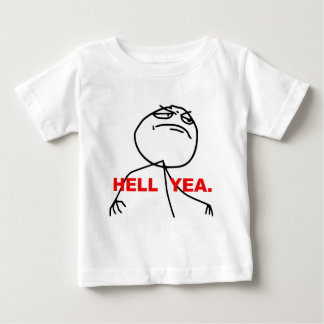 Hell Yea Rage Face Meme Baby T-Shirt