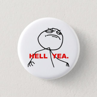 Hell Yea Rage Face Meme Button