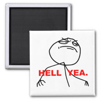 Hell Yea Rage Face Meme 2 Inch Square Magnet