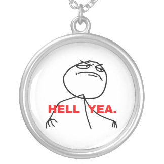 Hell Yea Rage Face Meme Round Pendant Necklace