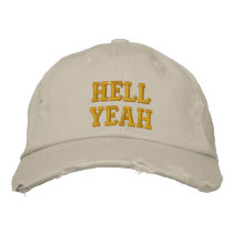 Hell Yeah Embroidered Baseball Cap