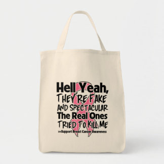 Hell Yeah Fake and Spectacular - Breast Cancer Bags